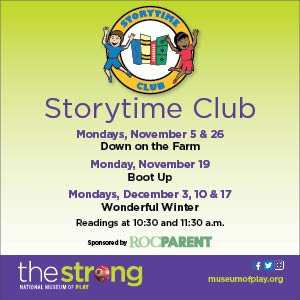 Strong Museum Story Time Club Nov-Dec 2018
